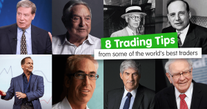 8 Trading Tips from Some of the World's Best Traders